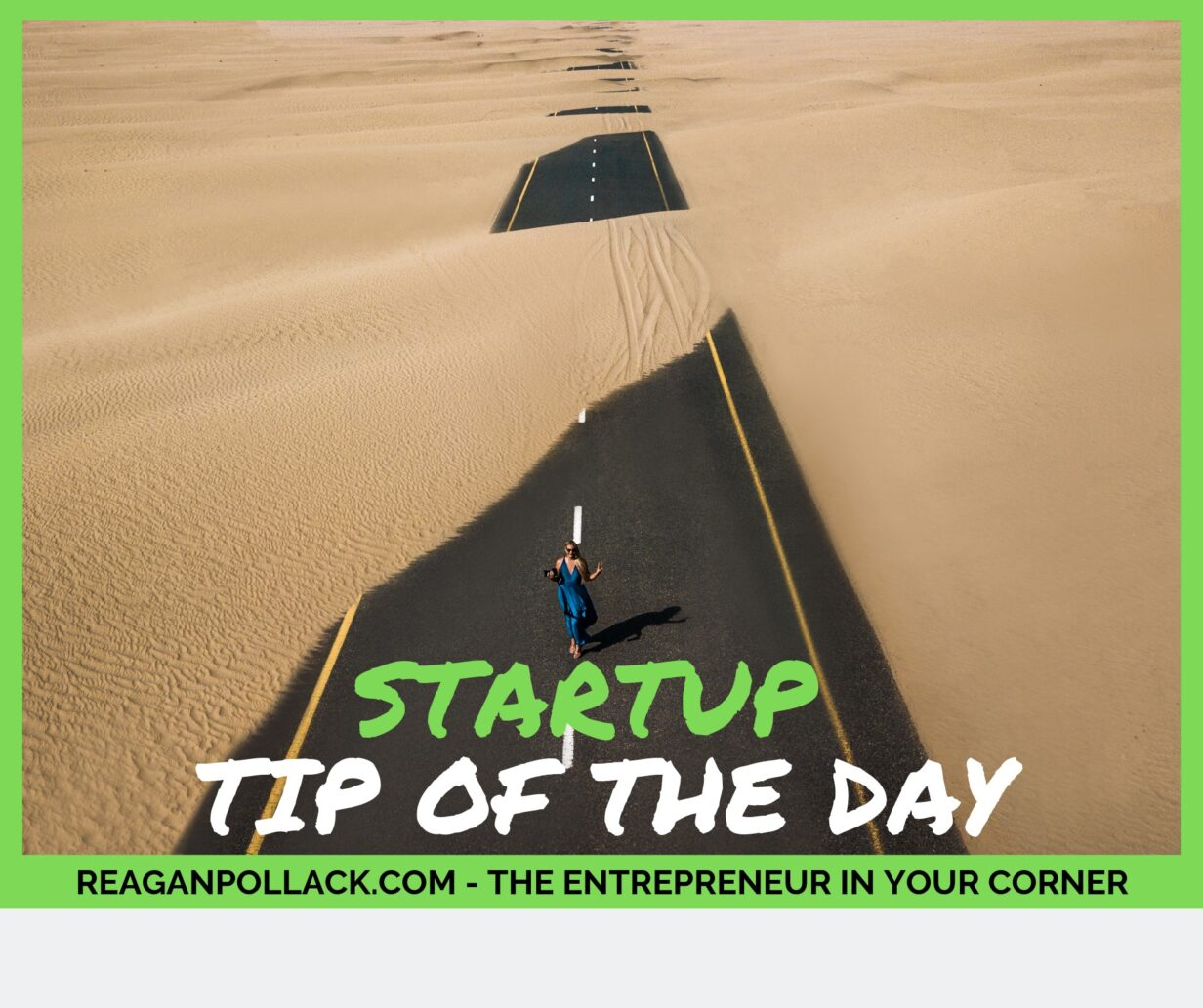 Startup Tip of the Day - How to use Market Feedback to Win - Reagan Pollack